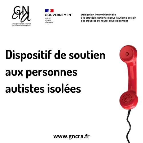 Dispositifs de soutien aux personnes autistes isolées
